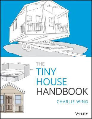 Image for The Tiny House Handbook