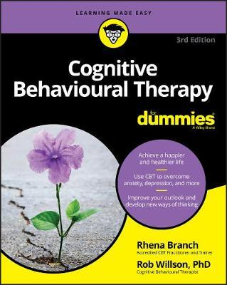 Image for Cognitive Behavioural Therapy for Dummies [Third Edition]