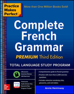 Image for Practice Makes Perfect : Complete French Grammar Premium Third Edition