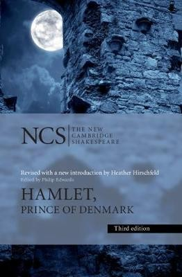 Image for The New Cambridge Shakespeare : Hamlet, Prince of Denmark [Third Edition]