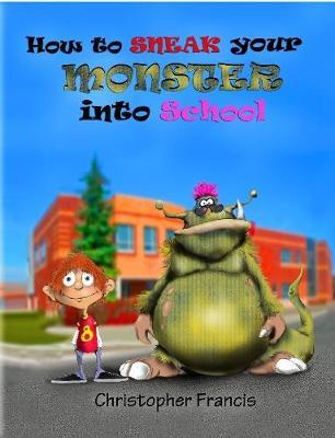 Image for How to Sneak Your Monster into School