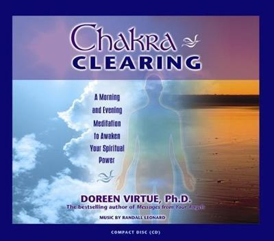 Image for Chakra Clearing : A Morning and Evening Meditation to Awaken Your Spiritual Power