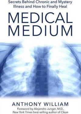 Image for Medical Medium : Secrets Behind Chronic and Mystery Illness and How to Finally Heal