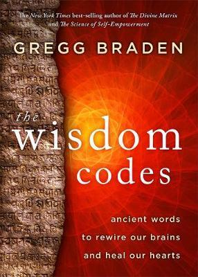 Image for The Wisdom Codes : Ancient Words to Rewire Our Brains and Heal Our Hearts