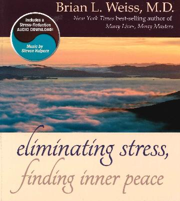 Image for Eliminating Stress, Finding Inner Peace [includes a Stress-Reduction Audio Download]