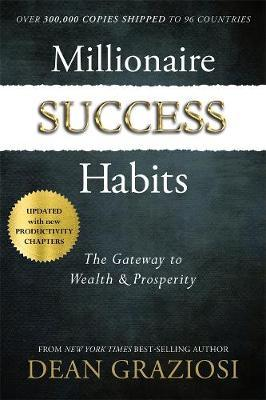 Image for Millionaire Success Habits : The Gateway to Wealth and Prosperity