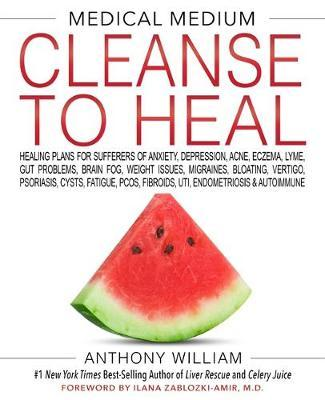 Image for Medical Medium Cleanse to Heal : Healing Plans for Sufferers