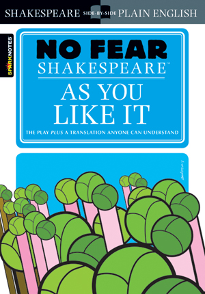 Image for As You Like It (No Fear Shakespeare) The Play plus a translation anyone can understand