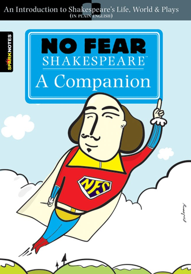 Image for A Companion (No Fear Shakespeare) Everything you really need to know about Shakespeare