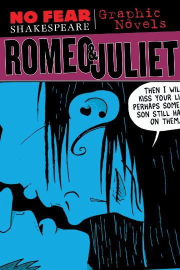 Image for Romeo and Juliet (No Fear Shakespeare Graphic Novels)