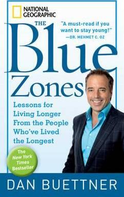 Image for The Blue Zones : Lessons for Living Longer from the People Who've Lived the Longest