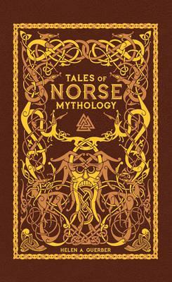 Image for Tales of Norse Mythology : Leatherbound Classic Collection