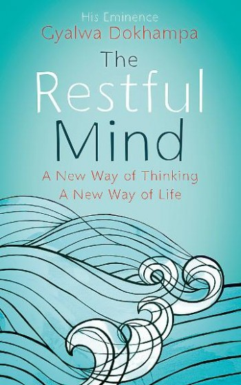 Image for The Restful Mind : A New Way of Thinking : A New Way of Life