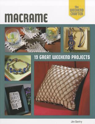 Image for Macrame : 19 Great Weekend Projects