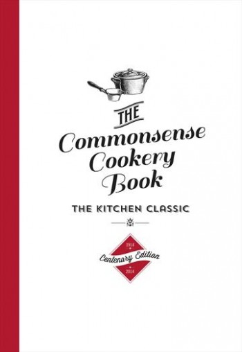Image for The Commonsense Cookery Book [Centenary Edition]