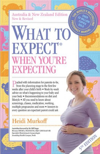 Image for What to Expect When You're Expecting [Fifth Edition] Australia and New Zealand Edtion New and Revised