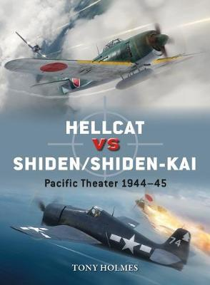 Image for Hellcat vs Shiden/Shiden-Kai : Pacific Theater 1944-45 # Osprey Duel 91