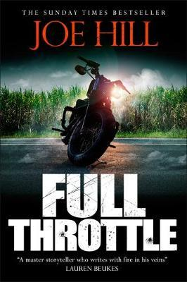 Image for Full Throttle : Contains IN THE TALL GRASS, now filmed for Netflix!