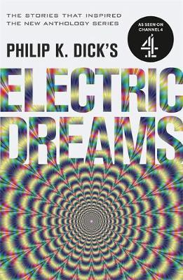 Image for Philip K. Dick's Electric Dreams : Volume 1