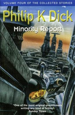Image for Minority Report : Volume Four of The Collected Stories