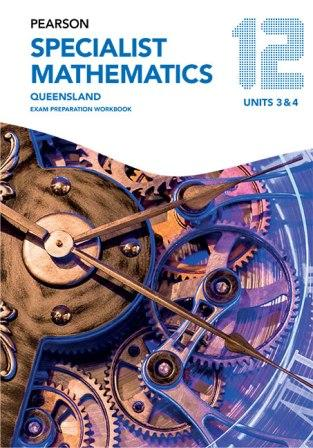 Image for Pearson Specialist Mathematics Queensland 12 Exam Preparation Workbook