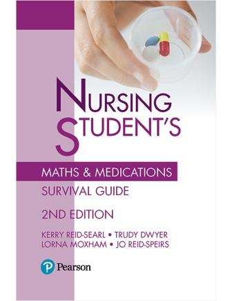Image for Nursing Student's Maths and Medications Survival Guide [Second Edition]