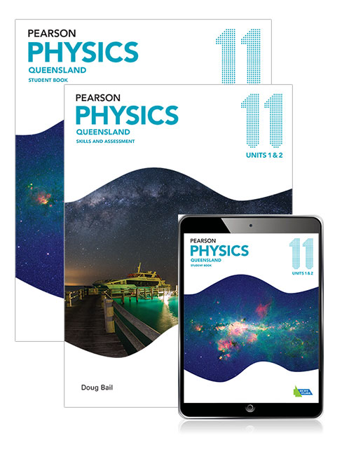 Image for Pearson Physics Queensland 11 Student Book, eBook and Skills & Assessment Book Combo Pack