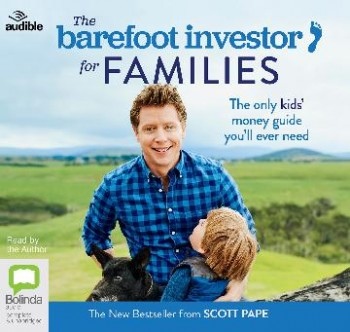 Image for The Barefoot Investor For Families Audio CD : The Only Kids' Money Guide You'll Ever Need
