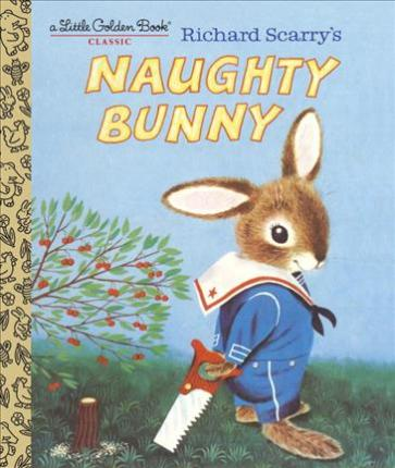 Image for Richard Scarry's Naughty Bunny [A Little Golden Book]