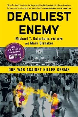 Image for Deadliest Enemy : Our War Against Killer Germs