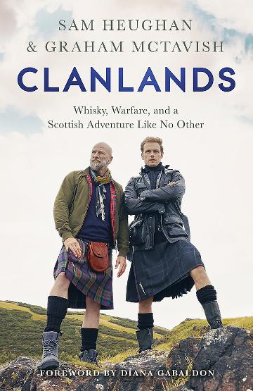Image for Clanlands : Whisky, Warfare, and a Scottish Adventure Like No Other