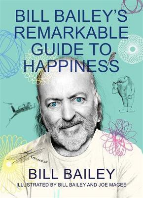 Image for Bill Bailey's Remarkable Guide to Happiness