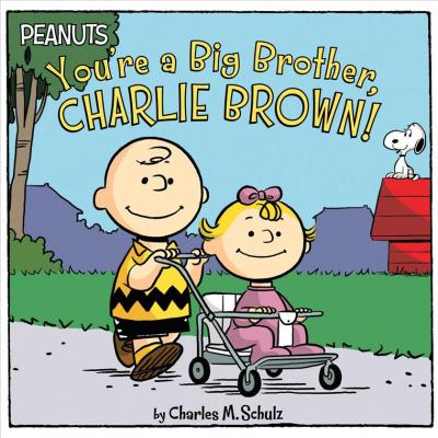 Image for You're a Big Brother, Charlie Brown!
