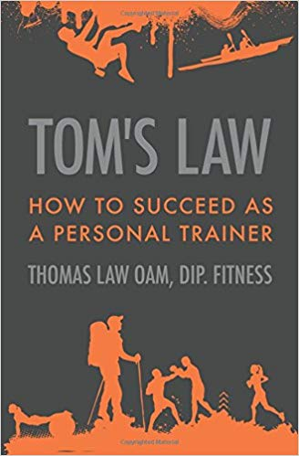 Image for Tom's Law : How to Succeed as a Personal Trainer