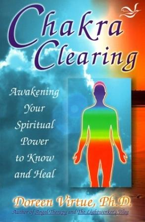 Image for Chakra Clearing : Awakening Your Spiritual Power to Know and Heal