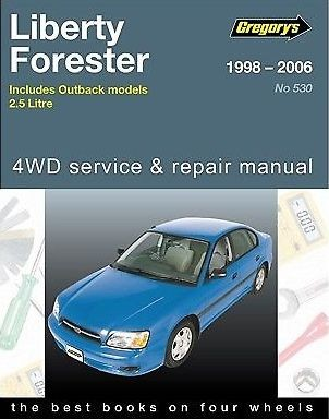 Image for Suabaru Liberty Forester Outback 1998 - 2006 2.5 Litre, 4WD, Gregory's Service and Repair Manual 05530