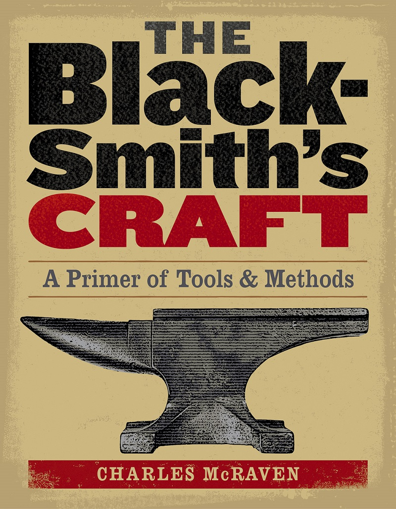 Image for The Blacksmith's Craft : A Primer of Tools and Methods