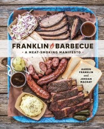 Image for Franklin Barbecue : A Meat-Smoking Manifesto