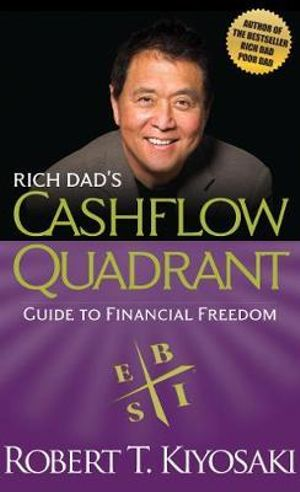 Image for Rich Dad's Cashflow Quadrant : Guide to Financial Freedom