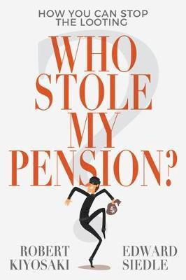 Image for Who Stole My Pension? : How You Can Stop the Looting