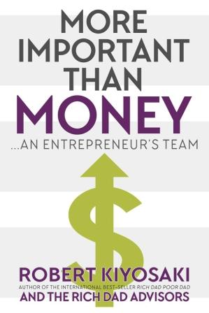 Image for More Important Than Money : An Entrepreneur's Team