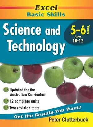 Image for Excel Basic Skills : Science and Technology Years 5-6 (Ages 10-12)