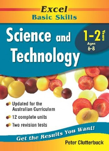 Image for Excel Basic Skills : Science and Technology Years 1-2 (Ages 6-8)