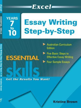 Image for Excel Essential Skills : Essay Writing Step-by-Step Years 7-10