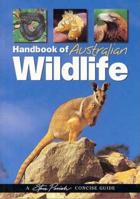 Image for Handbook of Australian Wildlife : A Steve Parish Concise Guide