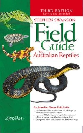 Image for Field Guide to Australian Reptiles 3rd Edition Revised and Updated