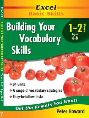 Image for Excel Basic Skills : Building Your Vocabulary Skills Years 1-2 (Ages 6-8)