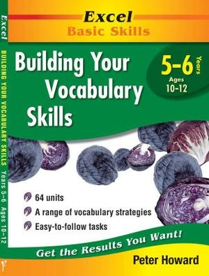 Image for Excel Basic Skills : Building Your Vocabulary Skills Years 5-6 (Ages 10-12)