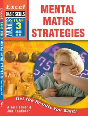 Image for Excel Basic Skills : Mental Maths Strategies Year 3 (Ages 8-9)