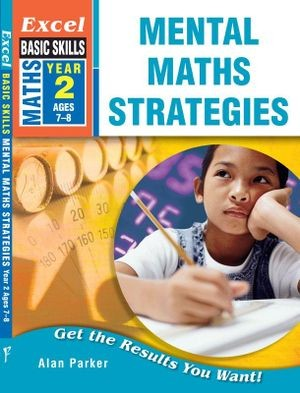 Image for Excel Basic Skills : Mental Maths Strategies Year 2 (Ages 7-8)